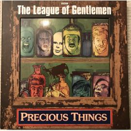 Precious Things - The League Of Gentlemen