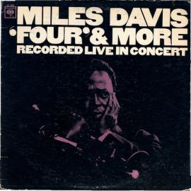 'Four' & More - Recorded Live In Concert - Miles Davis
