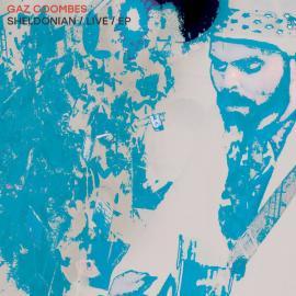 Sheldonian / Live / EP - Gaz Coombes