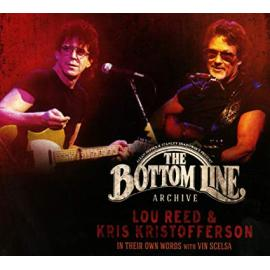 The Bottom Line Archive: Lou Reed & Kris Kristofferson In Their Own Words With Vin Scelsa - Lou Reed