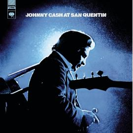At Folsom Prison / At San Quentin - Johnny Cash