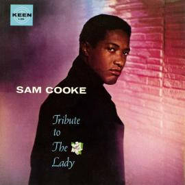 Tribute To The Lady - Sam Cooke