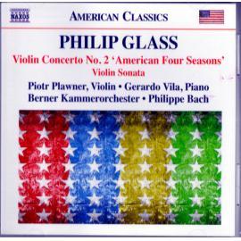Violin Concerto No. 2 'American Four Seasons' / Violin Sonata - Philip Glass