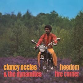 Freedom / Fire Corner - Clancy Eccles