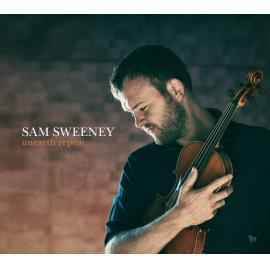 Unearth Repeat - Sam Sweeney