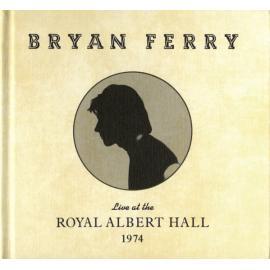 Live At The Royal Albert Hall 1974 - Bryan Ferry