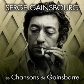 Les Chansons de Gainsbarre - Serge Gainsbourg