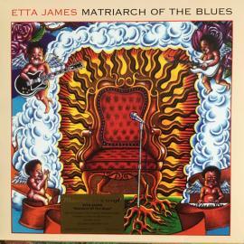 Matriarch Of The Blues - Etta James
