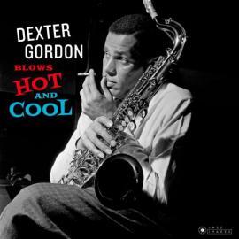 Dexter Blows Hot And Cool - Dexter Gordon