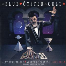 40th Anniversary - Agents Of Fortune - Live 2016 - Blue Öyster Cult