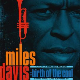 Music From And Inspired By Miles Davis: Birth Of The Cool - Miles Davis