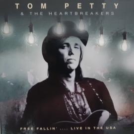 Free Fallin'... Live In The USA - Tom Petty And The Heartbreakers