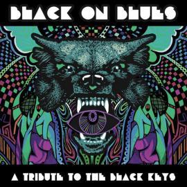Black On Blues, A Tribute To The Black Keys - Various Production