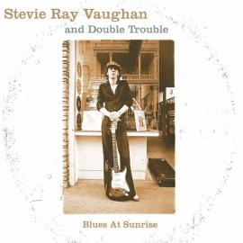 Blues At Sunrise - Stevie Ray Vaughan & Double Trouble