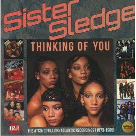 Thinking Of You (The Atco/Cotillon/Atlantic Recordings 1973-1985) - Sister Sledge