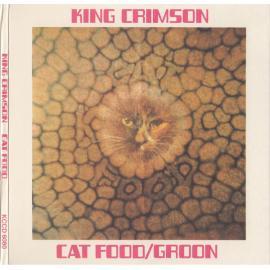 Cat Food / Groon - King Crimson