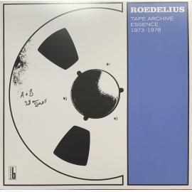 Tape Archive Essence 1973-1978 - Hans-Joachim Roedelius