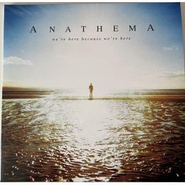 We're Here Because We're Here - Anathema