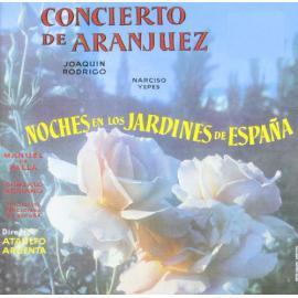 Concierto de Aranjuez / Noches En Los Jardines De España - Joaquín Rodrigo