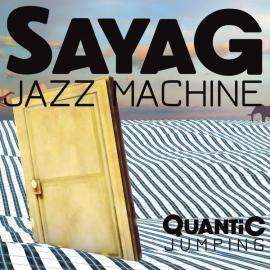 Quantic Jumping - Sayag Jazz Machine