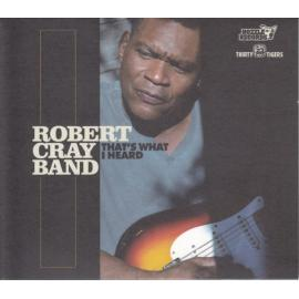 That's What I Heard - The Robert Cray Band