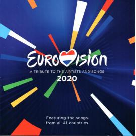 Eurovision 2020 - A Tribute To The Artists And Songs - Various Production