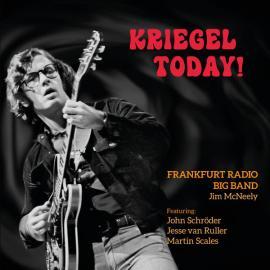 Kriegel Today! - Frankfurt Radio Big Band
