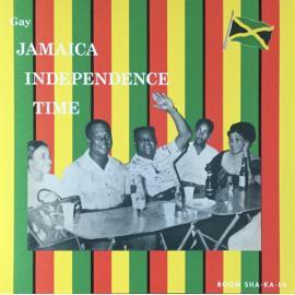 Gay Jamaica Independence Time - Various
