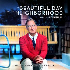 A Beautiful Day in the Neighborhood (Original Motion Picture Soundtrack) - Nate Heller
