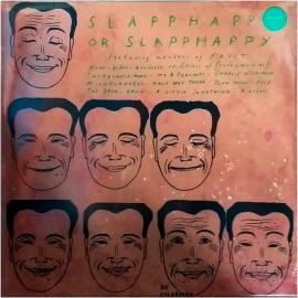 Slapp Happy Or Slapp Happy - Acnalbasac Noom - Slapp Happy