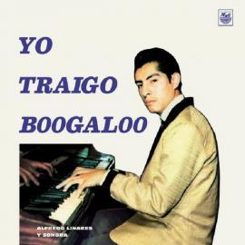 Yo Traigo Boogaloo - Alfredo Linares Y Su Sonora