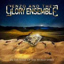In The Name Of The World Spirit - Enzo And The Glory Ensemble