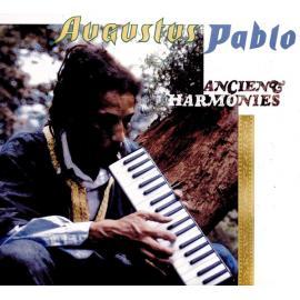 Ancient Harmonies - Augustus Pablo