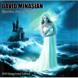 Random Acts Of Beauty (2020 Remastered Edition) - David Minasian