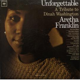 Unforgettable. A Tribute To Dinah Washington - Aretha Franklin