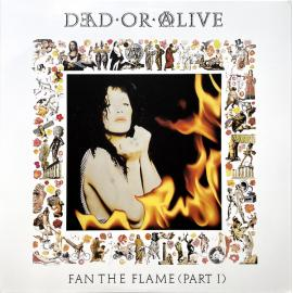 Fan The Flame (Part 1) - Dead Or Alive