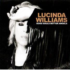 Good Souls Better Angels - Lucinda Williams