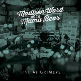 Live At Grimey's - Madisen Ward And The Mama Bear