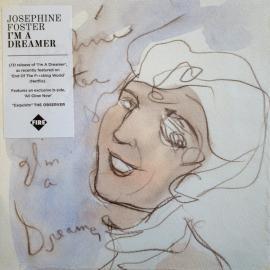 I'm A Dreamer - Josephine Foster