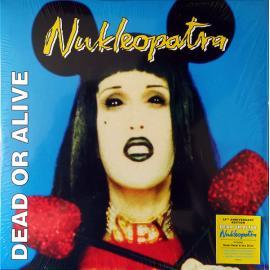 Nukleopatra - Dead Or Alive