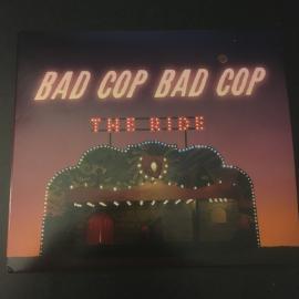 The Ride - Bad Cop/Bad Cop