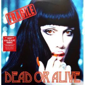 Fragile - Dead Or Alive