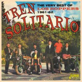 Tren Solitario - The Very Best Of Los Boppers 1961-62 - Los Boppers