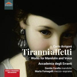 Tiranni Affetti (Works For Mandolin And Voice) - Accademia Degli Erranti