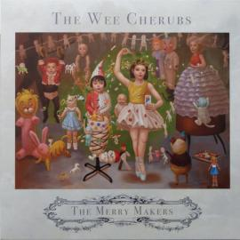 The Merry Makers - The Wee Cherubs