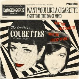 Want You! Like A Cigarette - The Courettes