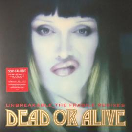 Unbreakable_The Fragile Remixes - Dead Or Alive