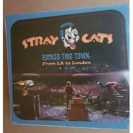 Rocked This Town: From LA To London - Stray Cats