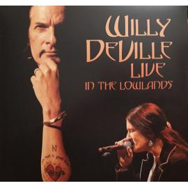 Live In The Lowlands - Willy DeVille