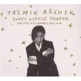 Sweet Little Truths (The EMI Recordings 1992-1996) - Tasmin Archer